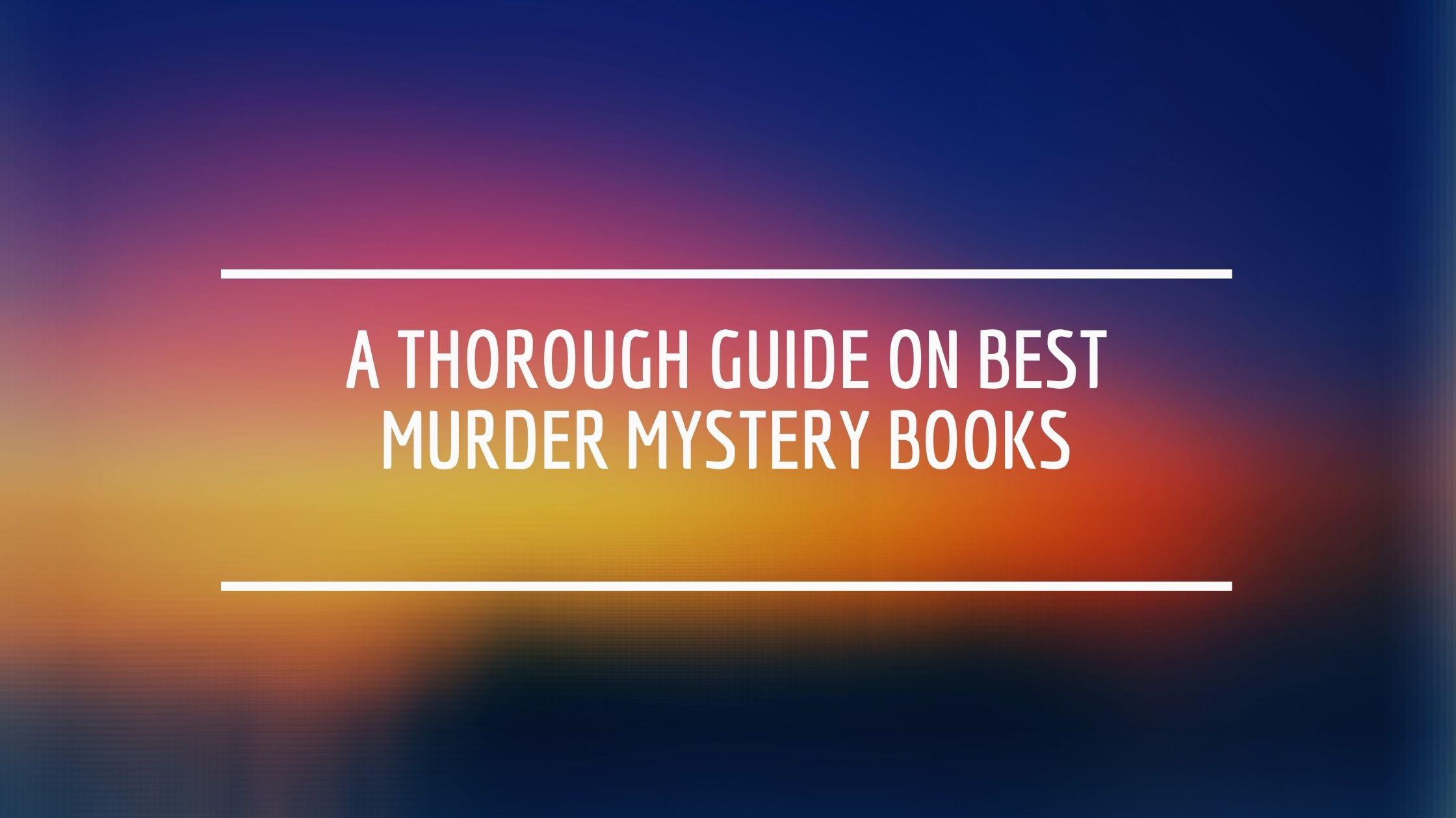 Best murder mystery books