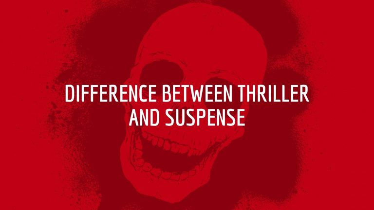 Difference Between Thriller and Suspense