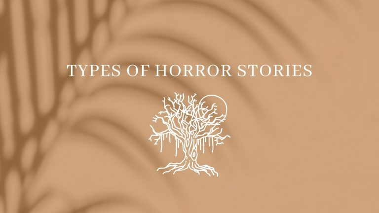 types of horror stories